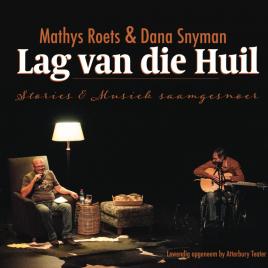 Mathys Roets en Dana Snyman – Lag van die Huil – CD