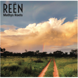 Mathys Roets – Reën – NUWE ALBUM