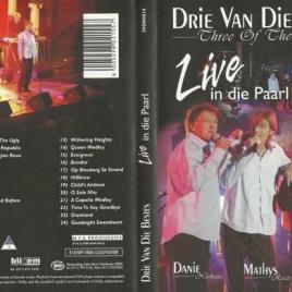 Drie van die Bestes Live – DVD